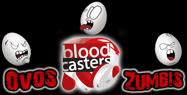 OZ 042a – Especial: Bloodcasters