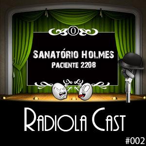 Radiola 002 – Paciente 2208: A 1a. Entrevista