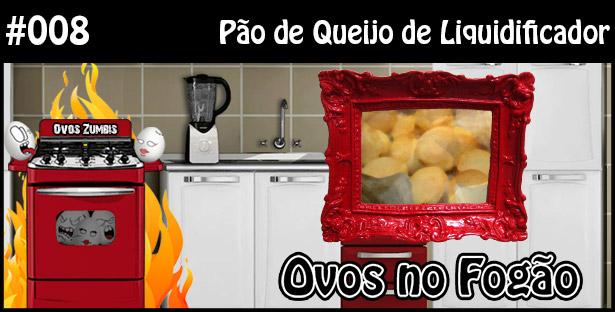 ONF 008 – Pão de queijo de liquidificador