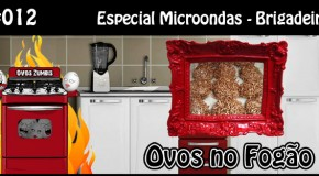 ONF 012 – Especial Microondas – Brigadeiro