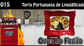 ONF 015 – Torta Portuguesa de Liquidificador