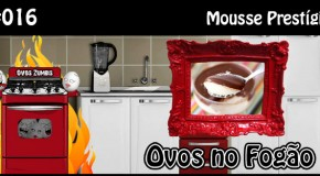 ONF016 – Mousse Prestígio